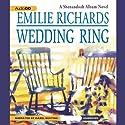Wedding Ring Hörbuch von Emilie Richards Gesprochen von: Isabel Keating