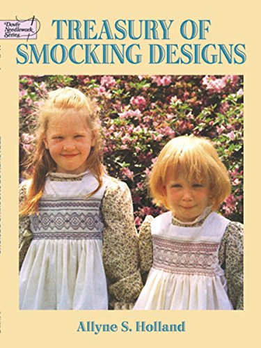 Treasury of Smocking Designs (Dover Embroidery, Needlepoint) ()