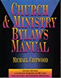 img - for Church and Ministry Bylaws Manual book / textbook / text book