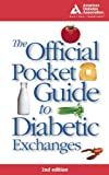 The Official Pocket Guide to Diabetic Exchanges, American Diabetes Association, 1580401821