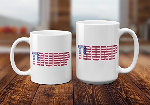 Trump Flag Coffee / Tea Mug.Birthday Gift For Men&Women,Mom,Dad,Sister,Boyfriend 11oz or 15oz Ceramic Coffee Cup (Flag Lady Gifts)