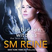 Forbidden Witches: A Paranormal Romance: Tarot Witches, Volume 2 | S M Reine