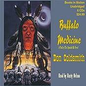 Buffalo Medicine: The Spanish Bit Saga   Don Coldsmith