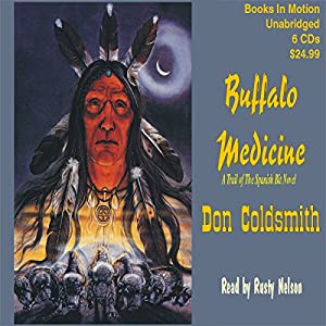 Buffalo Medicine Audiobook