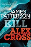 img - for Kill Alex Cross: (Alex Cross 18) by James Patterson (2011-09-15) book / textbook / text book