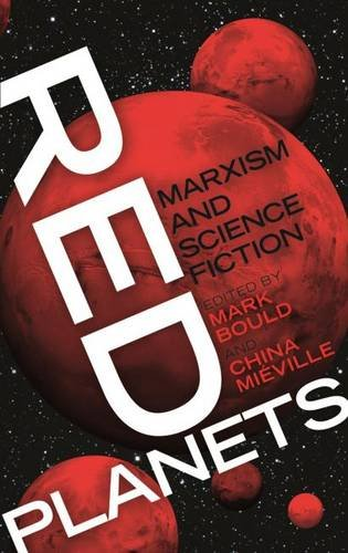 Read Online Red Planets Marxism and Science Fiction ebook