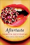Front cover for the book Aftertaste by Namita Devidayal