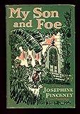 My Son and Foe, Josephine Pinckney, 0670500771