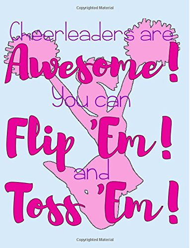 Cheerleaders Are Awesome Flip & Toss Wide Ruled Notebook por Bows & Poms Publishing