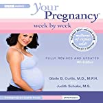 Your Pregnancy Week by Week: Third Trimester | Glade B. Curtis,Judith Schuler