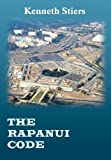 The Rapanui Code, Kenneth Stiers, 1418490857