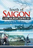 South of Saigon, Martin Wilens, 1477135979