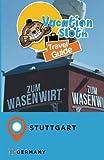 Vacation Sloth Travel Guide Stuttgart Germany