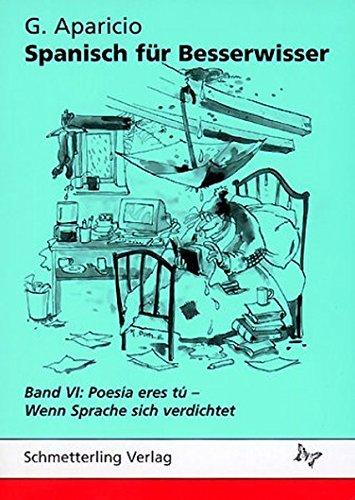 spanisch-fr-besserwisser-bd-6-poesia-eres-tu