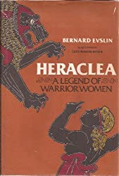 Heraclea: A legend of warrior women