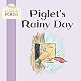 img - for Piglet's Rainy Day (Disney Classic Pooh) book / textbook / text book