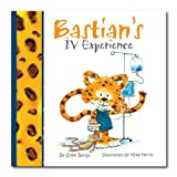 img - for Bastian's IV Experience- A Mom's Choice Awards?? Gold Recipient (Bastian Adventure Series) by Sofie Berga (2010-08-02) book / textbook / text book