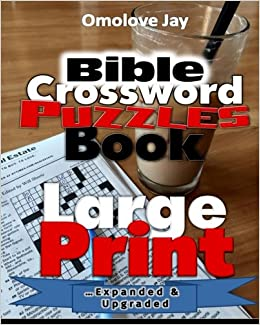 Bible Crossword Puzzle Book Large Print Omolove Jay 9781540516046