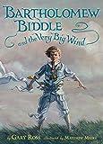 Image of Bartholomew Biddle and the Very Big Wind