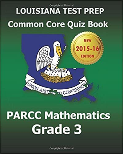 LOUISIANA TEST PREP Common Core Quiz Book PARCC Mathematics Grade 3: Revision and Preparation for the PARCC Assessments by Test Master Press Louisiana (2015-07-29)