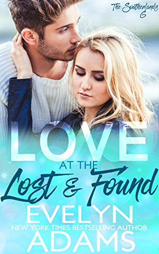 - Love at the Lost and Found (The Southerlands Book 6)