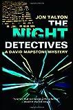 The Night Detectives, Jon Talton, 1464201323