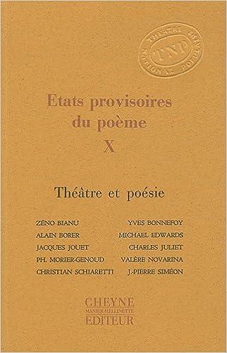Amazonfr Etats Provisoires Du Poème Tome 10 Théâtre Et