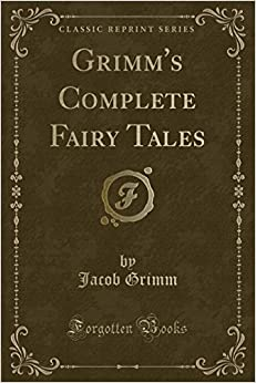 Book Grimm's Complete Fairy Tales (Classic Reprint)