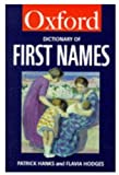 A Dictionary of First Names, Patrick Hanks, 0192800507
