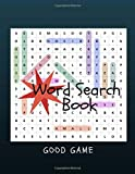 Word Search Book Good Game: A Book for Adults Activity Book Easy Puzzles and Brain Games
