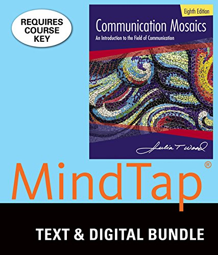Bundle: Communication Mosaics, Loose-leaf Version, 8th + MindTap Speech 1 term (6 months) Printed Access Card by Wadsworth Publishing