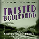 Twisted Boulevard: A Novel of Golden-Era Hollywood Audiobook by Martin Turnbull Narrated by Lance Roger Axt