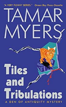 Tiles and Tribulations (Den of Antiquity) by [Myers, Tamar]