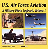 U. S. Air Force Aviation, , 1580071139