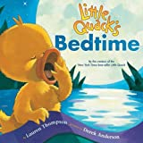 Little Quack's Bedtime, Lauren Thompson, 1599614936