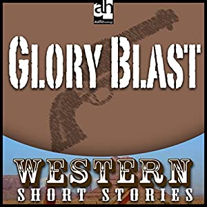 Glory Blast Audiobook