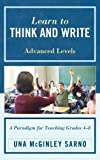 Learn to Think and Write, Una Mcginley Sarno, 1610484665