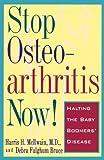Stop Osteoarthritis Now: Halting the Baby Boomer's Disease