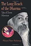 The Long Reach of the Dharma: Tales of Divine Adventure