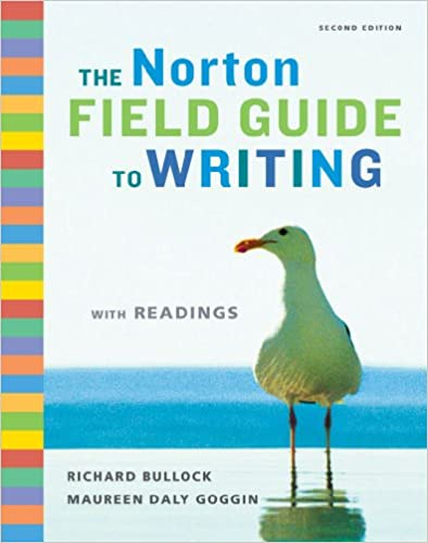 Amazon. Com: the norton field guide to writing with readings and.