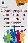 https://libros.plus/como-prepara-con-exito-un-concierto-o-audicion/