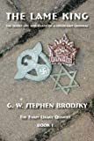 img - for The Lame King: The Secret Life and Death of a Holocaust Criminal book / textbook / text book