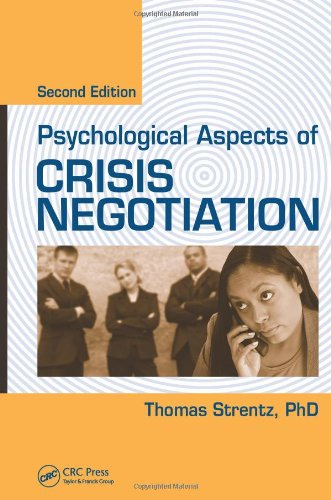 Psychological Aspects of Crisis Negotiation, Second Edition by CRC Press