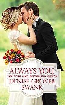 Always You (Bachelor Brotherhood) by [Swank, Denise Grover]