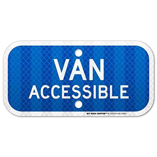 Van Accessible - Van Accessible Handicap Parking Sign, 3M Engineer Grade Prismatic .080 Reflective Outdoor Aluminum, 6