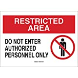 "Brady 95468 10"" Height, 14"" Width, B-401 Plastic, Black And Red On White Color Security Area Sign, Legend ""Do Not Enter Authorized Personnel Only (With Picto)"""