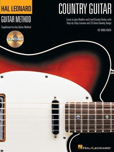 Country Guitar: Hal Leonard Method Supplement Learn To Play Rhythm & Lead (Hal Leonard Guitar Method)