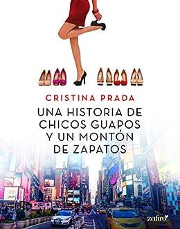Una historia de chicos guapos y un montón de zapatos (Erótica) (Spanish Edition