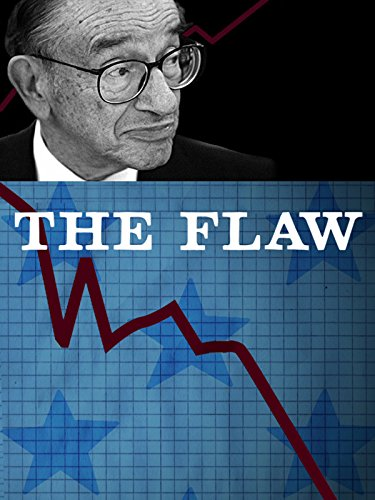 The Flaw (The Housing Bubble And The Financial Crisis)