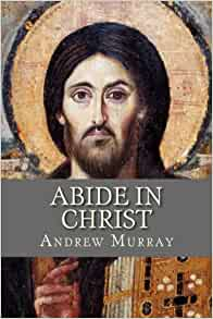 MURRAY CHRIST IN ABIDE ANDREW